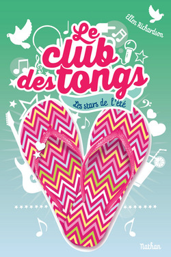 """Le club des tongs"" T.3 d'Ellen Richardson"