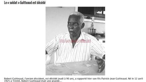 * Disparition de Robert GUITTEAUD, Dissident des Antilles, Ancien de la 1ère DFL