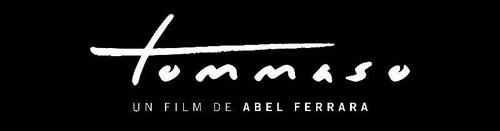 TOMMASO d'Abel Ferrara & Rétrospective des films Ferrara/Dafoe le 8 janvier 2020 en salle