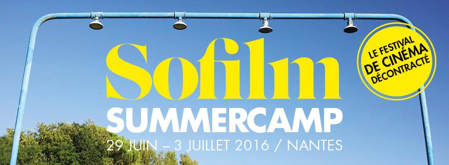 SOFILM SUMMERCAMP à Nantes : découvrez le programme du 30 juin 2016 !