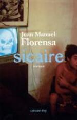 FLORENSA Juan Manuel – Sicaire