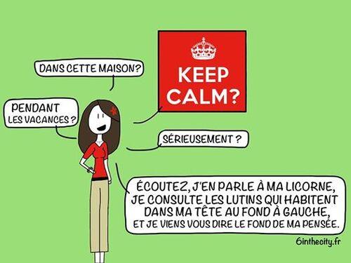 KEEP CALM !!!!!!!!!!