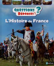 Questions Réponses - L'histoire de la France