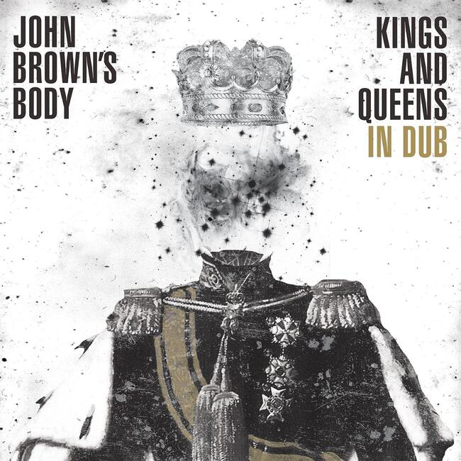 John Brown's Body - Kings and Queens in Dub (2015) [Reggae , Instrumental , Dub]