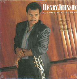 Henry Johnson - Future Excursions - Complete LP