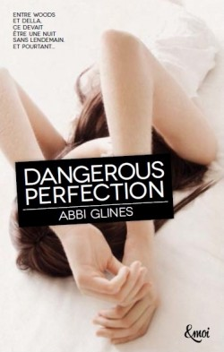 Dangerous Perfection, tome 1 (Abbi Glines)  - Série Rosemary Beach