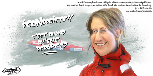 dessin de JERC du Vendredi 26 juin 2015 caricature Maud Fontenoy. l'égérie de L'Econlogie à Sarkozy. www.facebook.com/jercdessin
