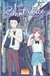 Tome 3: Shoya se lie de plus en plus d'amitié avec Tomohiro. Il veut rendre à Shoko le bonheur qu'il pense lui avoir volé quand ils étaient enfants. Il est prêt à tout pour la faire sourire, même à rechercher leurs anciens camarades de classe selon la volonté de Shoko.