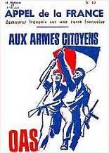 Appel à l'insurrection de l'OAS (fin mars 1962).