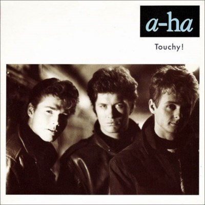 A-ha - Touchy - 1988