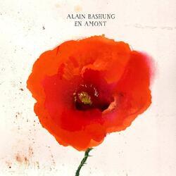 En amont ,Alain Bashung
