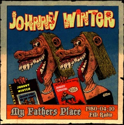 JOHNNY WINTER - My Father's Place