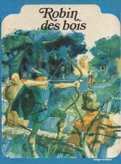 école : références: Robin des bois (coll. Rouge et bleue, 1973)