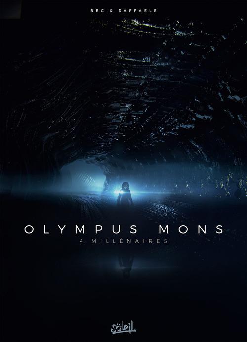 Olympus mons - Tome 04 Millénaires - Bec & Raffaele