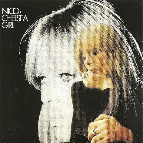 Mes Indispensables # 2: Nico - Chelsea Girl (1967)