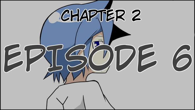 Chapter 2, Episode 6