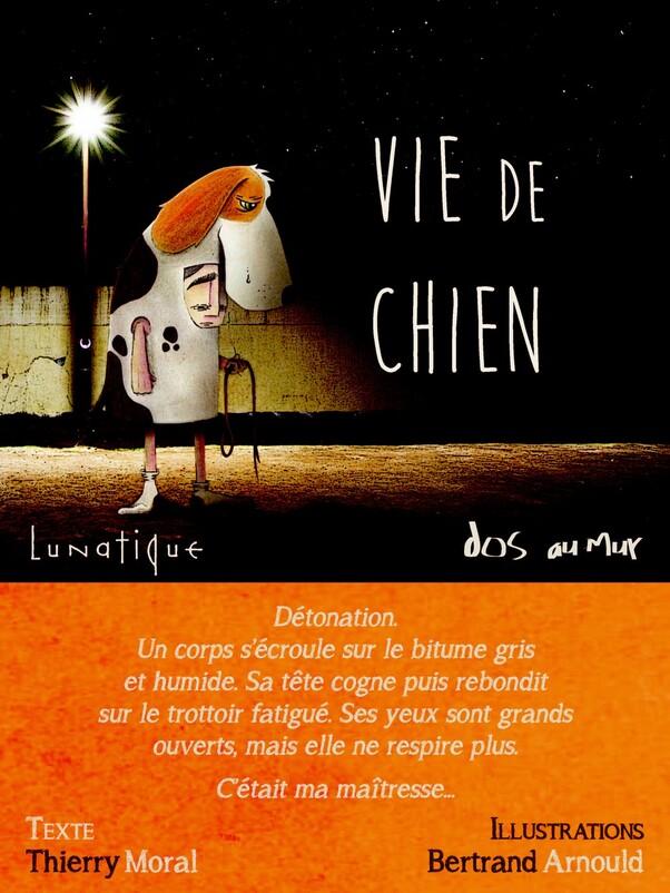 Thierry Moral - Vie De Chien