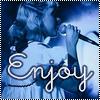 Enjoy~