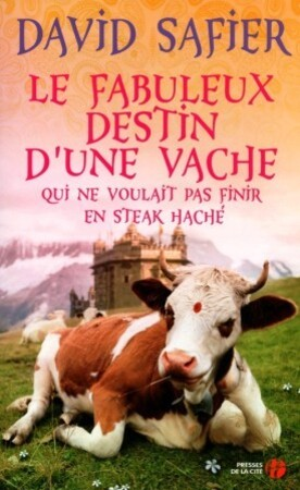 Le-fabuleux-destin-d-une-vache-qui-ne-voulait-pas-finir-en-.jpg