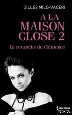 Chronique A la maison close tome 2 de Gilles Milo-Vacéry