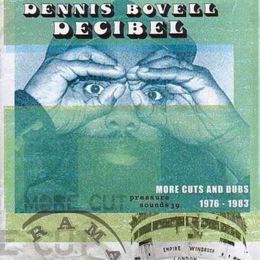 Dennis Bovell - Decibel - More Cuts And Dubs 1976-1983 [Dub]