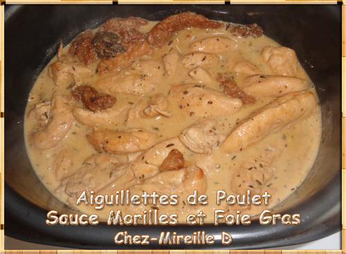 Aiguillettes de Poulet Sauce Morilles et Foie Gras