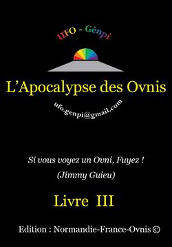 Apocalypse des Ovnis - Livre III