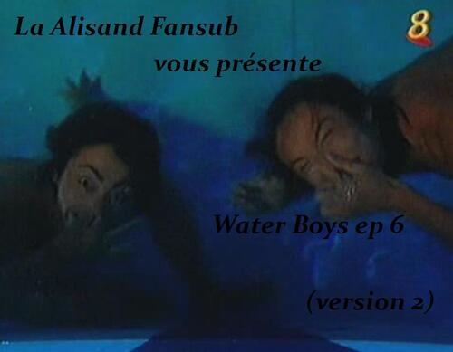 Water Boys épisode 6