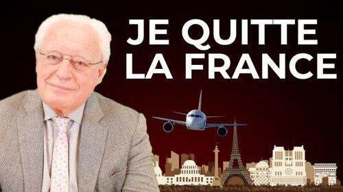 Pourquoi Je Quitte La France ?