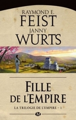 La trilogie de l'Empire T1 - Feist/Wurst - Milady