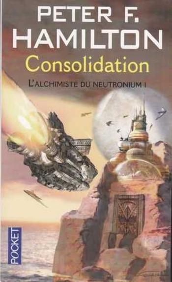 L'aube de la nuit 4-7 L'alchimiste du neutronium 1-2 Consolidation - Peter Hamilton