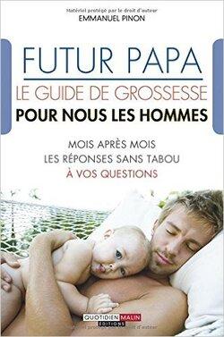 Futur Papa, de Emmanuel Pinon