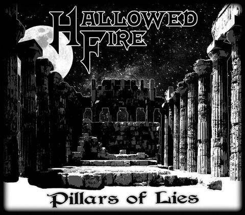 """HALLOWED FIRE - Les détails du nouvel EP Pillars Of Lies ; Lyric Video """"Pillars Of Lies"""""""