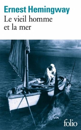 Le Vieil Homme et la Mer by Ernest Hemingway