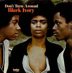 Black Ivory - Don't Turn Around - Complete LP