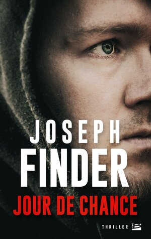 Jour de chance (Joseph Finder)