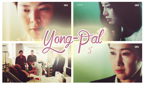 Yong Pal - Episode 5 vostfr [ 28/08/2015 ]