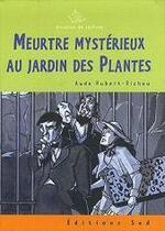 Meurtre Mystérieux au jardin des plantes