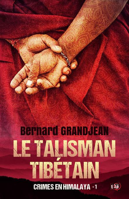 Roman - Crimes en Himalaya tome 1 : le talisman tibétain