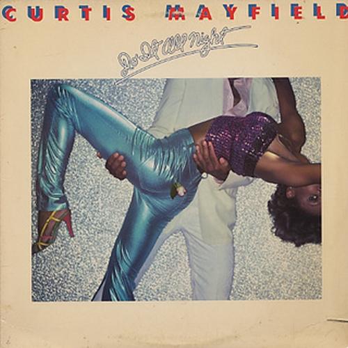 "1978 : Album "" Do It All Night "" Curtom Records CUK 5022 [ US ]"