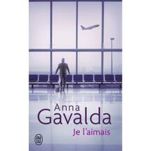 """Résultat de recherche d'images pour """"anna gavalda je l'aimais"""""""