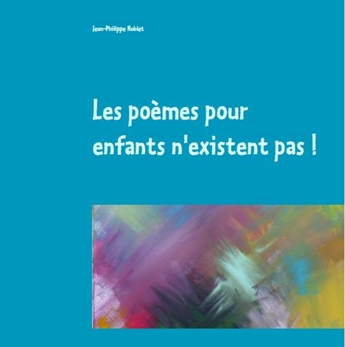 """Le livre """"les poèmes pour enfants n'existent pas"""" est sorti aux éditions BOD"""