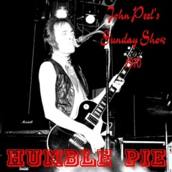 HUMBLE PIE - John Peel's Sunday Show '70