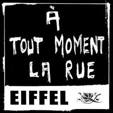 A tout moment la rue - Eiffel - Video clip - Paroles