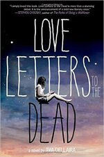 Love Letters to the Dead d'Ava Dellaira
