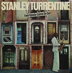 Stanley Turrentine - Everybody Come On Out - Complete LP
