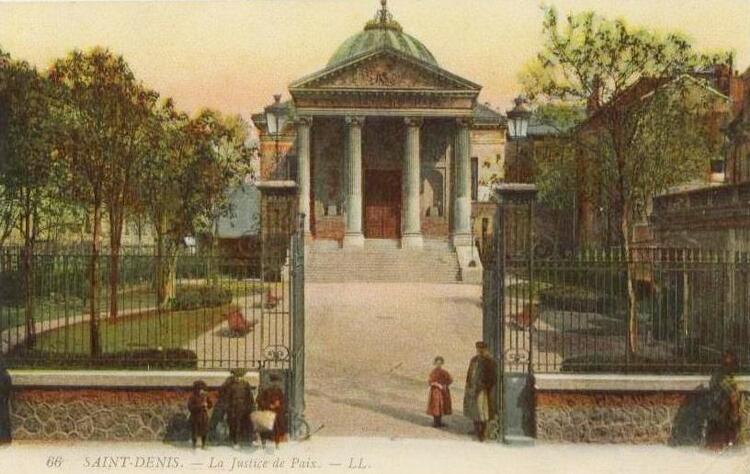 La Justice de Paix de Saint-Denis (Seine-Saint-Denis)
