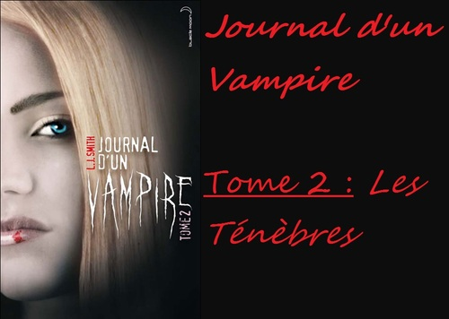 Journal d'un vampire, tome 2 écrit par L. J. Smith