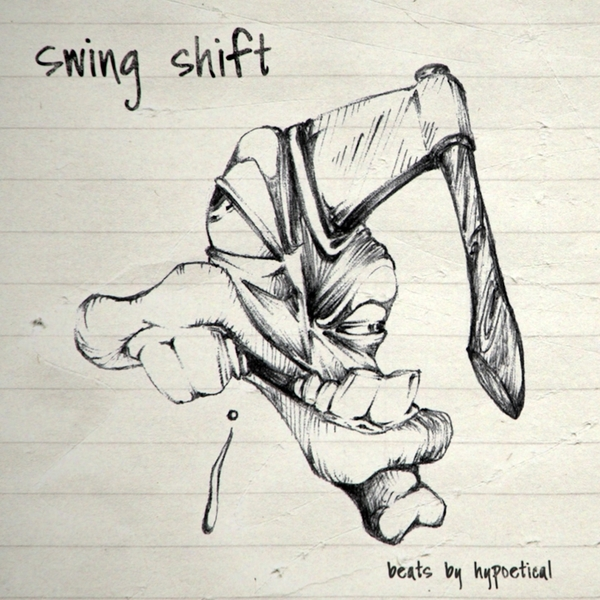 Hypoetical - Swing Shift (2015) [Abstract Hip Hop]