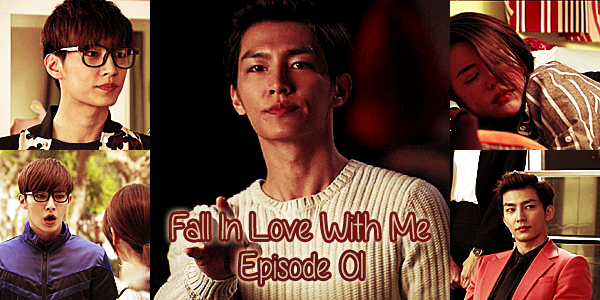 Fall In Love With Me 01